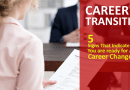 Signs of Career Transition