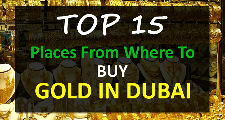 Top Places From Where to Buy Gold in Dubai