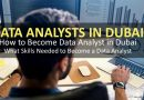 How to Become a Data Analyst in Dubai?