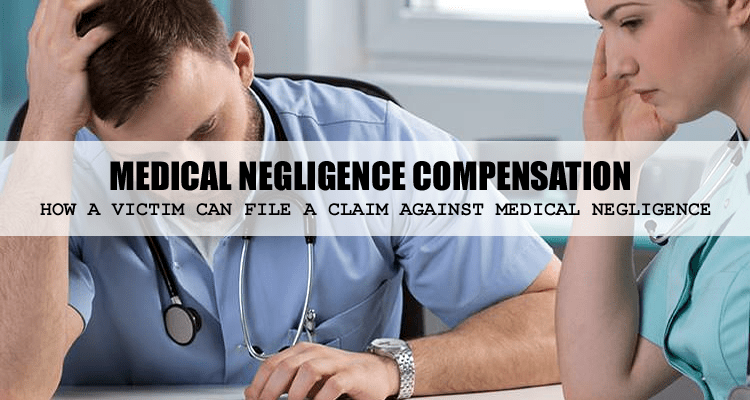 Medical Negligence Compensation Claim