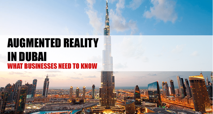 Augmented Reality in Dubai