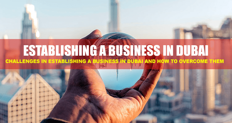 Establishing a Business in Dubai