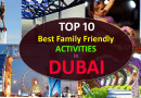 Top 10 Best Family Friendly Activities in Dubai in 2018
