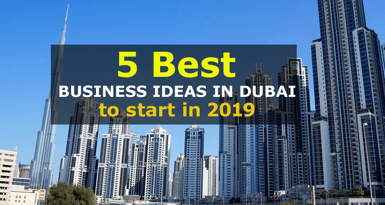Business Ideas in Dubai