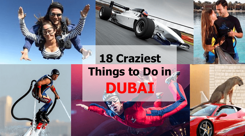 18 crazy things to do in Dubai