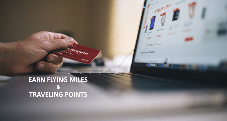 Earn Flying Miles and Travel Points