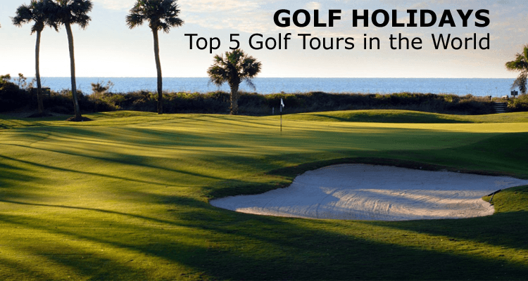 Golf Tours in the World