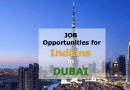Dubai is Still the Land of Opportunities for the Indian Job Seekers