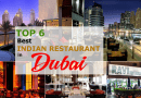 Top 6 Best Indian Restaurants in Dubai