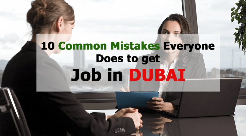 Job in Dubai Common Mistakes