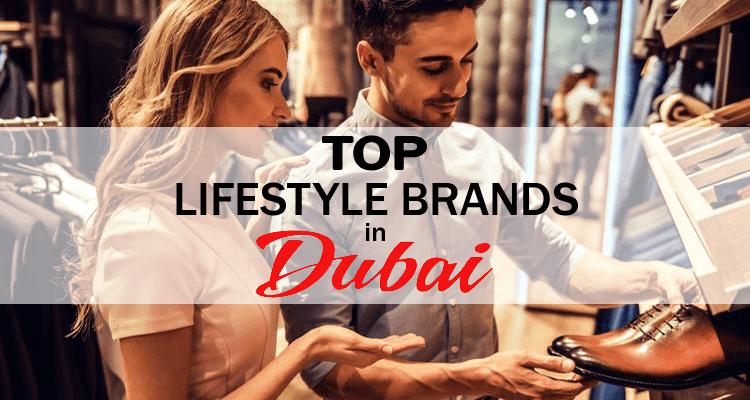 Lifestyle Brands in Dubai