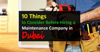 10 Things to Consider Before Hiring  a Maintenance Company in Dubai