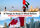 8 Things to Keep in Mind Before Moving to Canada from Dubai