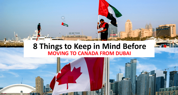Moving to Canada from Dubai