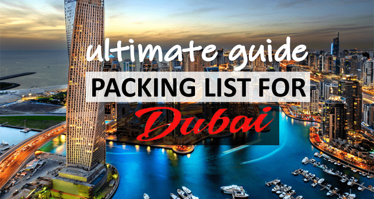 Packing List for Dubai