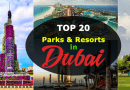 Top 19 Best Parks and Resorts in Dubai