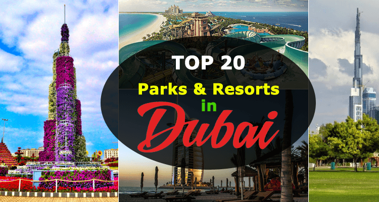 Parks and Resorts in Dubai