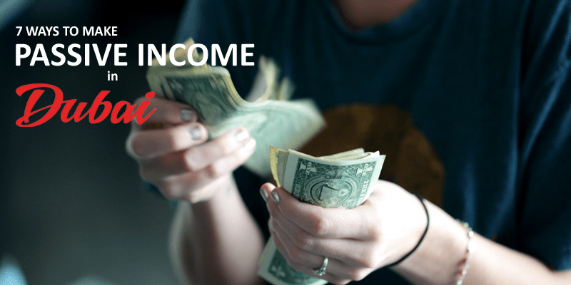 Passive Income in Dubai