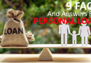 9 Answers to Frequently Asked Questions About Personal Loans