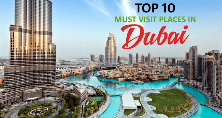 Must Visit Places in Dubai