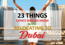 23 Things Expats Should Know Before Relocating to Dubai