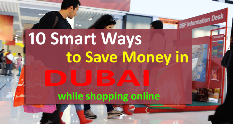 10 Smart Ways to Save Money in Dubai While Shopping Online