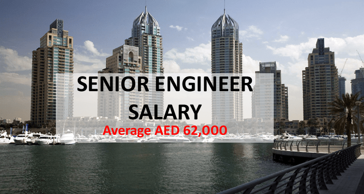 Senior Engineer Salary Dubai